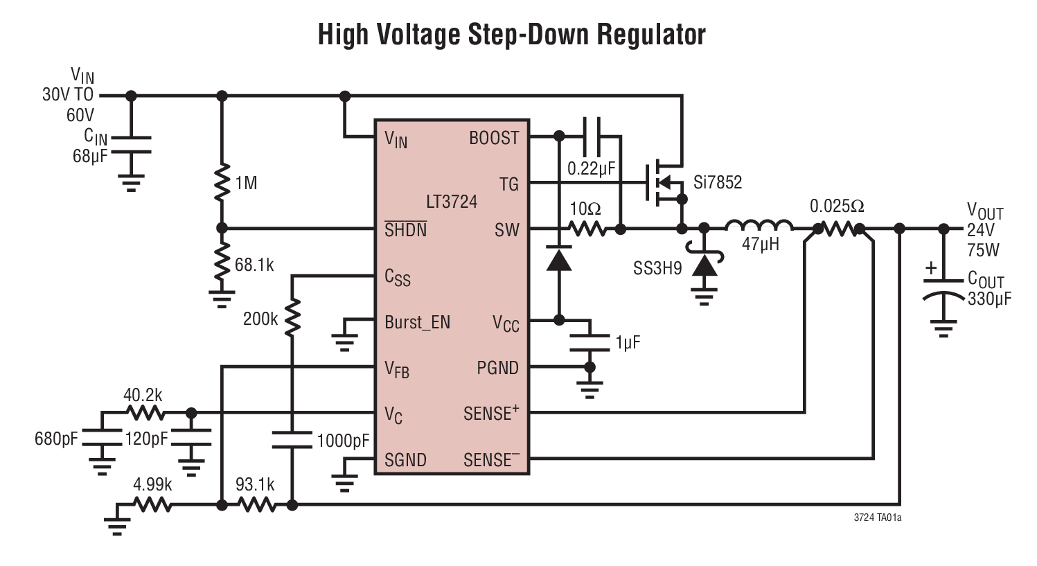 Lt3724 High Voltage Current Mode Switching Regulator Controller Compared To Linear Regulators The Typical Application